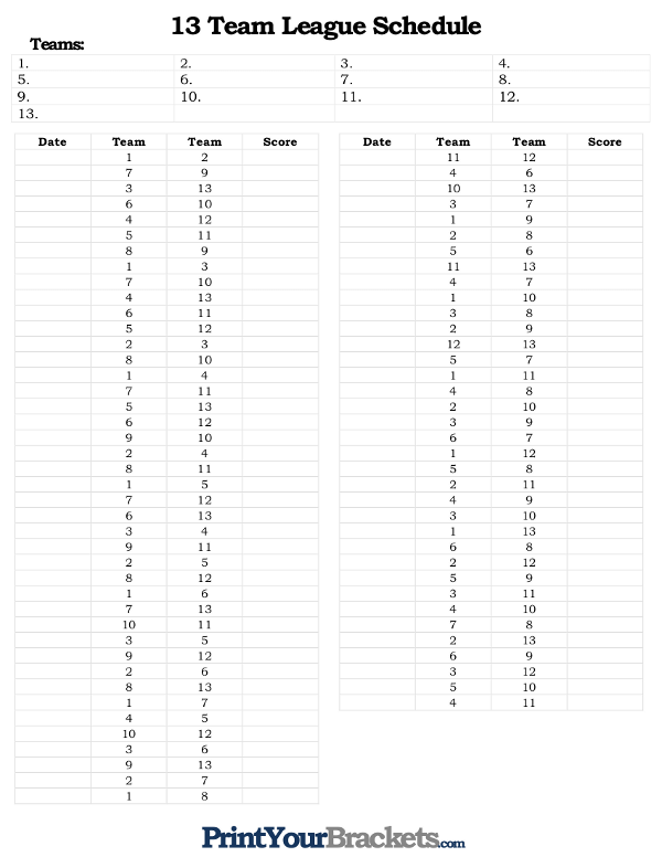 Printable 13 Team and Player League Schedule